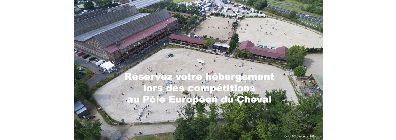 Hébergement lors des compétitions au Pôle Européen du Cheval