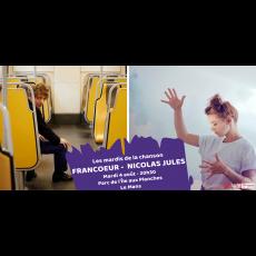 Visuel LES MARDIS DE LA CHANSON : FRANCOEUR & NICOLAS JULES