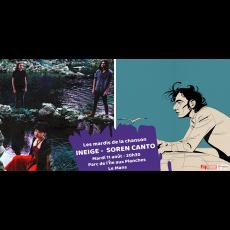 Visuel LES MARDIS DE LA CHANSON : INEIGE & SOREN CANTO
