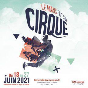 Le Mans Fait son Cirque 2021 - Programme