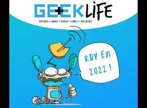 [REPORTÉ EN 2022] GEEK LIFE FESTIVAL