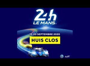 24 HEURES DU MANS 2020 (A HUIS CLOS)