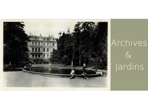 ARCHIVES & JARDINS