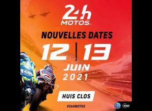 24 HEURES MOTOS 2021 [NOUVELLES DATES]