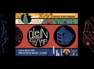 PLEIN CHAMP #3 - FESTIVAL D'ARTS URBAINS