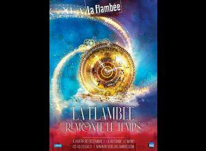COMÉDIE MUSIC-HALL DE LA FLAMBÉE : LA FLAMBÉE REMONTE LE TEMPS