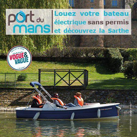 Louez votre bateau électrique sans permis au Mans !