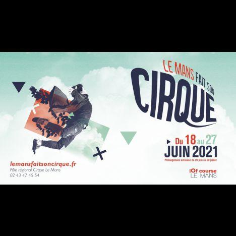 Visuel FACADE - Le Mans Fait Son Cirque