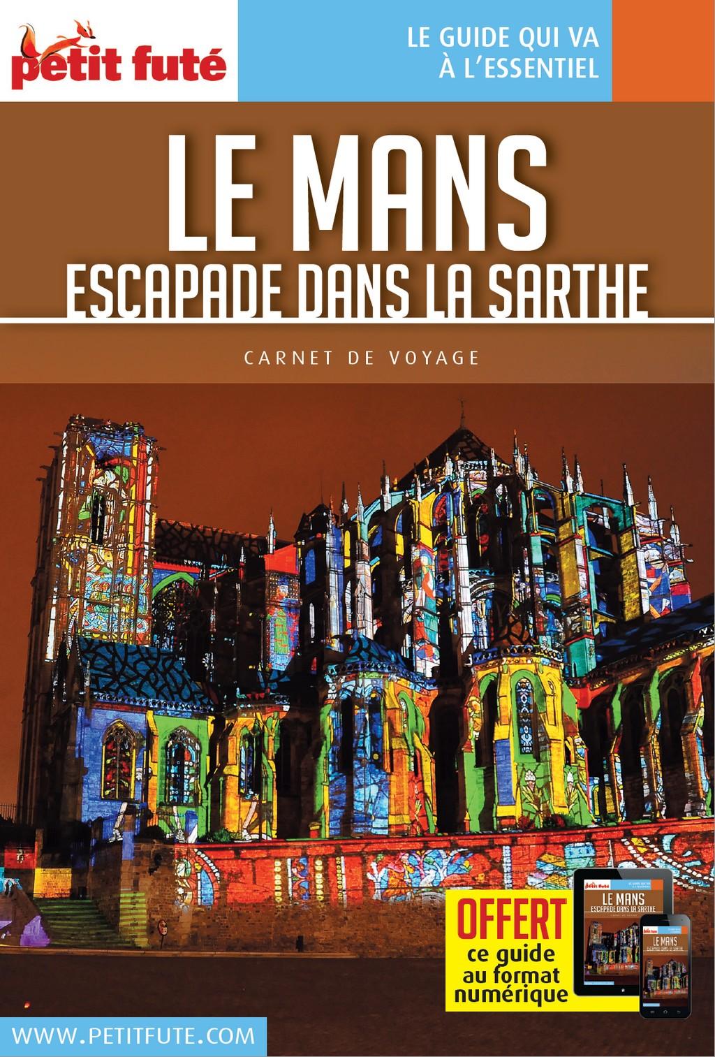 ... Petit Futé Le Mans - Escapades en Sarthe ... c1b4cf205ff1